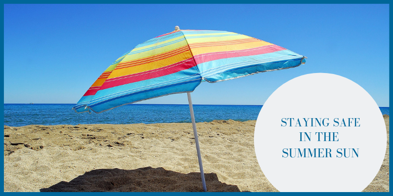 Staying safe in the summer sun tips